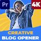Creative Blog Opener (MOGRT) - VideoHive Item for Sale