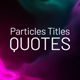 Particles Titles - Quotes - VideoHive Item for Sale