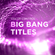 Big Bang Titles