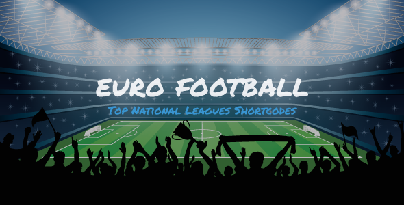 Download Euro Football – Top National Leagues Shortcodes For WordPress Free Nulled