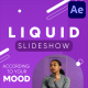 Fresh Liquid Slideshow | After Effects - VideoHive Item for Sale
