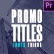 Promo Titles | Lower Thirds - VideoHive Item for Sale