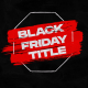 Black Friday Titles - VideoHive Item for Sale