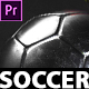 Your Soccer Intro - Soccer Promotion Premiere Pro - VideoHive Item for Sale