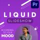 Fresh Liquid Slideshow | Premiere Pro - VideoHive Item for Sale