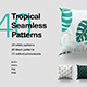 40 Tropical Seamless Patterns