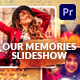 Our Memories Slideshow | Mogrt - VideoHive Item for Sale