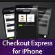 Checkout Express for iPhone - CodeCanyon Item for Sale