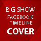 Big Show FB Timeline Cover - GraphicRiver Item for Sale