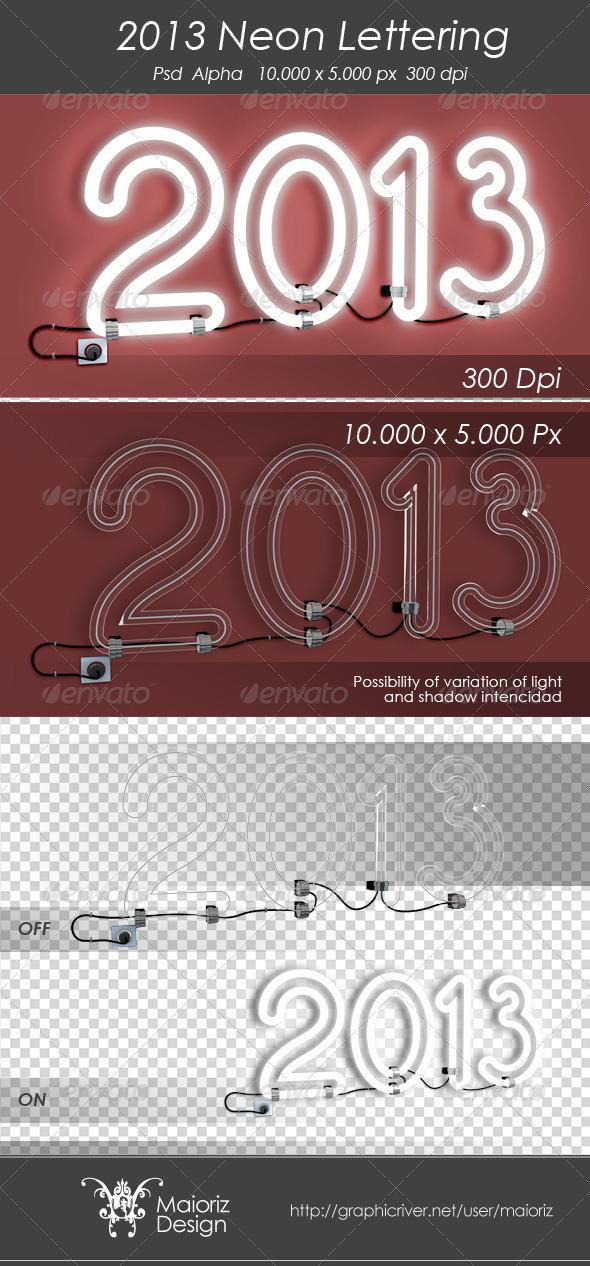 2013 Neon Sign - Text 3D Renders