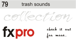 79. Trash Sounds
