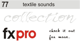 77. Textile Sounds