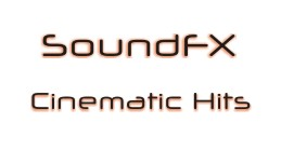 SoundFX: Cinematic Hits