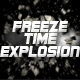 Freeze Time Explosion - VideoHive Item for Sale