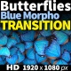 Blue Morpho Transition - VideoHive Item for Sale