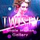 Twisty Pix Gallery