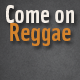 Come on Reggae - AudioJungle Item for Sale