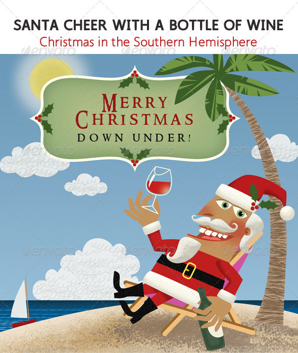 Santa in the South;  with a Glass of Wine - Characters Illustrations