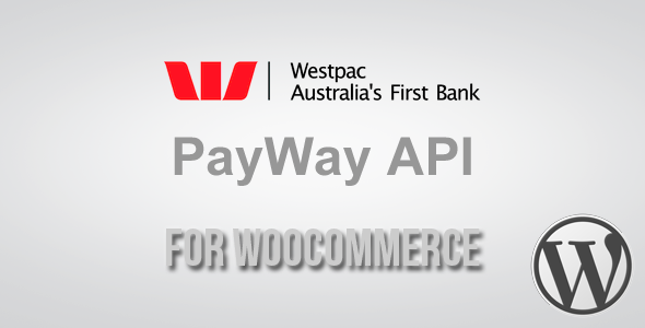 PayWay API (Westpac) Gateway for WooCommerce - CodeCanyon Item for Sale