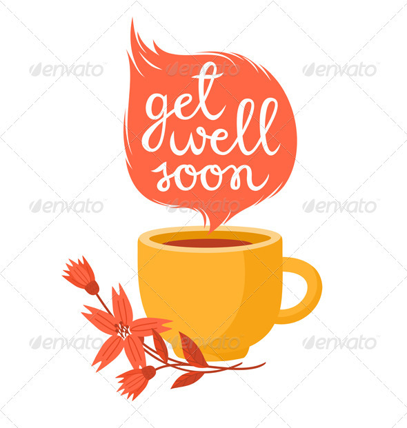 Get Well Soon - Health/Medicine Conceptual
