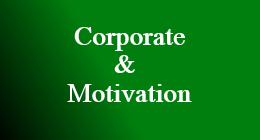 Corporate & Motivation