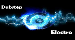 Electronica & Dubstep