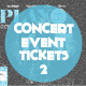 Concert & Event Tickets/Passes - Version 2 - GraphicRiver Item for Sale