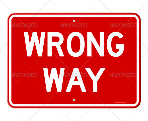 Wrong Way Sign - Industries Business