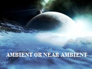 Ambient or near ambient