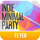 Indie Minimal Party Flyer/Poster  - GraphicRiver Item for Sale