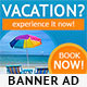 Vacation Banner Ad - GraphicRiver Item for Sale