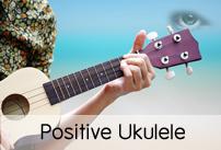 Positive Ukulele