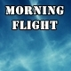 Morning Flight