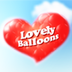 Lovely Balloons - VideoHive Item for Sale