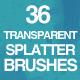36 Transparent Splatter Brushes - GraphicRiver Item for Sale