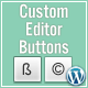 Custom Editor Buttons - CodeCanyon Item for Sale