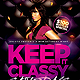 Keep it Classy Flyer  - GraphicRiver Item for Sale