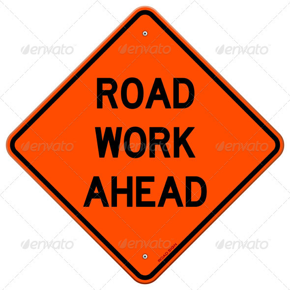 Road Work Ahead Sign - Industries Business