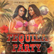 Tequila Party Flyer - GraphicRiver Item for Sale