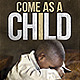 """""""Come as a Child"""" Church Service Flyer  - GraphicRiver Item for Sale"""