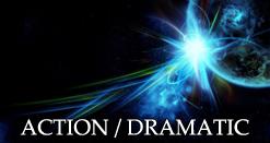 ACTION/DRAMATIC