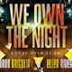 We Own The Night Posters and Flyer - GraphicRiver Item for Sale