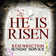 """""""He is Risen"""" Resurrection Sunday Flyer  - GraphicRiver Item for Sale"""