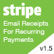 Stripe Email Receipts For Recurring Payments - CodeCanyon Item for Sale