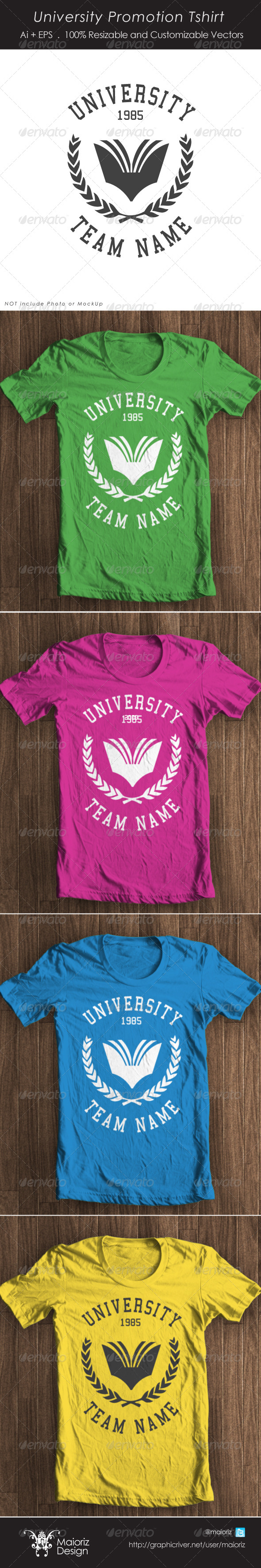 University Promotion Tshirt - T-Shirts