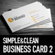 Simple and Clean Business Card 2 - GraphicRiver Item for Sale