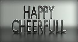 Happy / Cheerfull