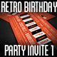 Retro Birthday Party Invite I - GraphicRiver Item for Sale
