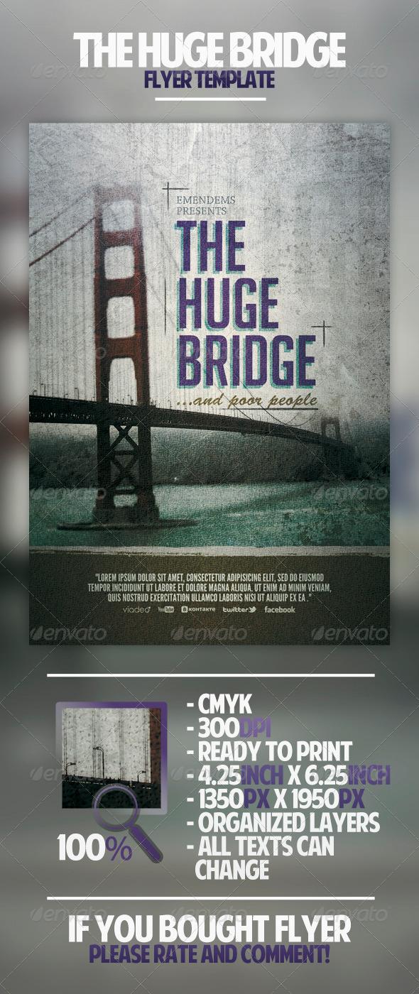 The Huge Bridge Flyer Template - Miscellaneous Events