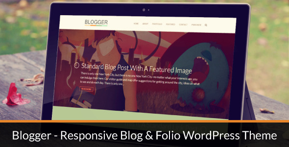 Blogger – Responsive Blog & Folio WordPress Theme